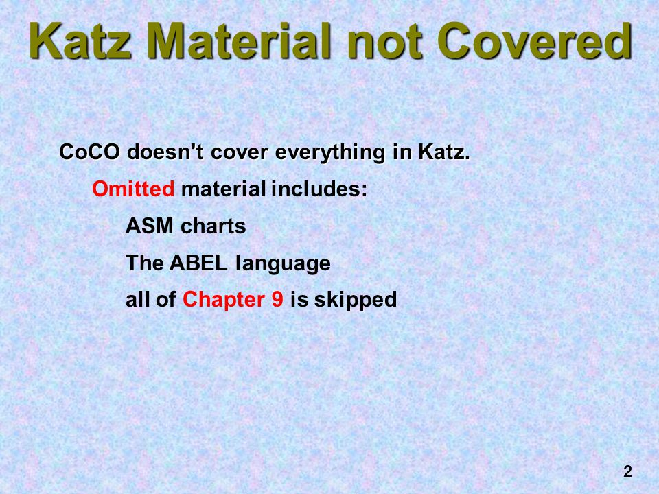 Katz Material not Covered