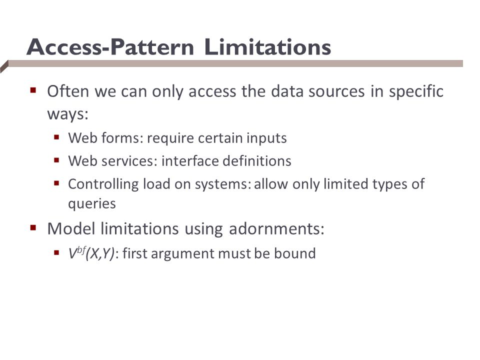 Access-Pattern Limitations
