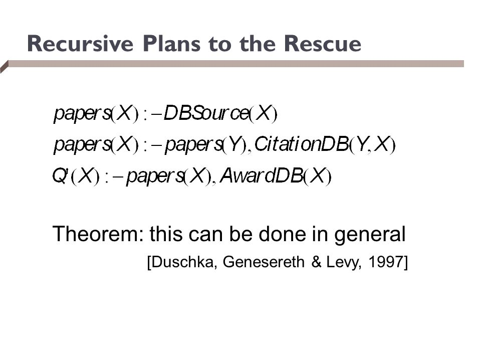 Recursive Plans to the Rescue