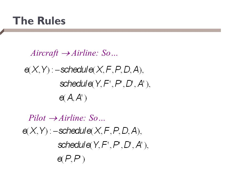The Rules Aircraft  Airline: So… Pilot  Airline: So…