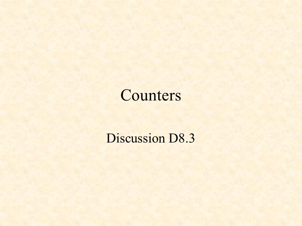 Counters Discussion D8.3