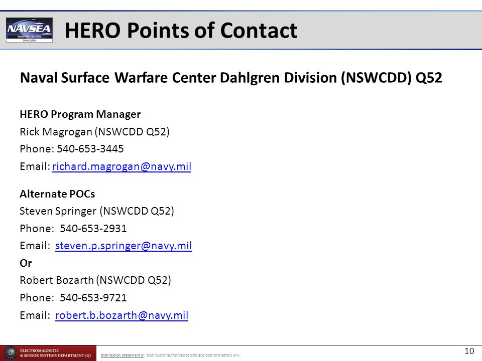 HERO Points of Contact Naval Surface Warfare Center Dahlgren Division (NSWCDD) Q52. HERO Program Manager.