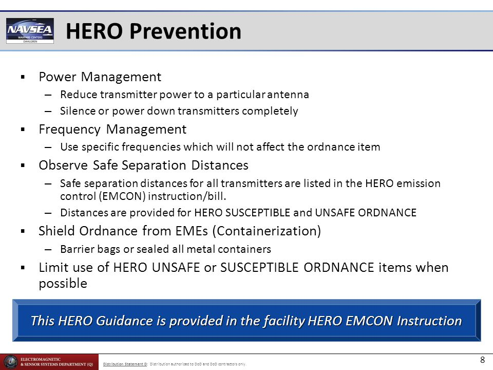 This HERO Guidance is provided in the facility HERO EMCON Instruction