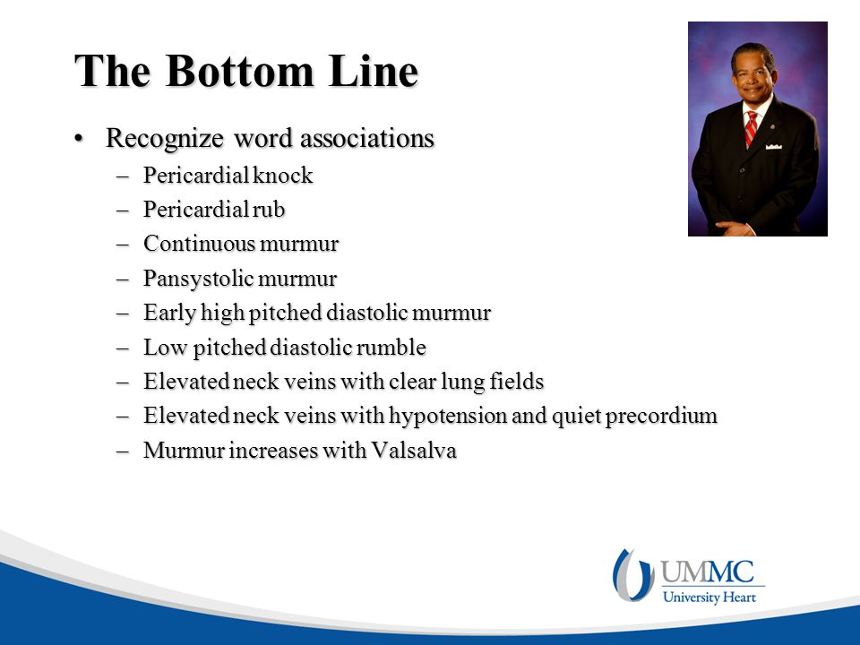 The Bottom Line Recognize word associations Pericardial knock