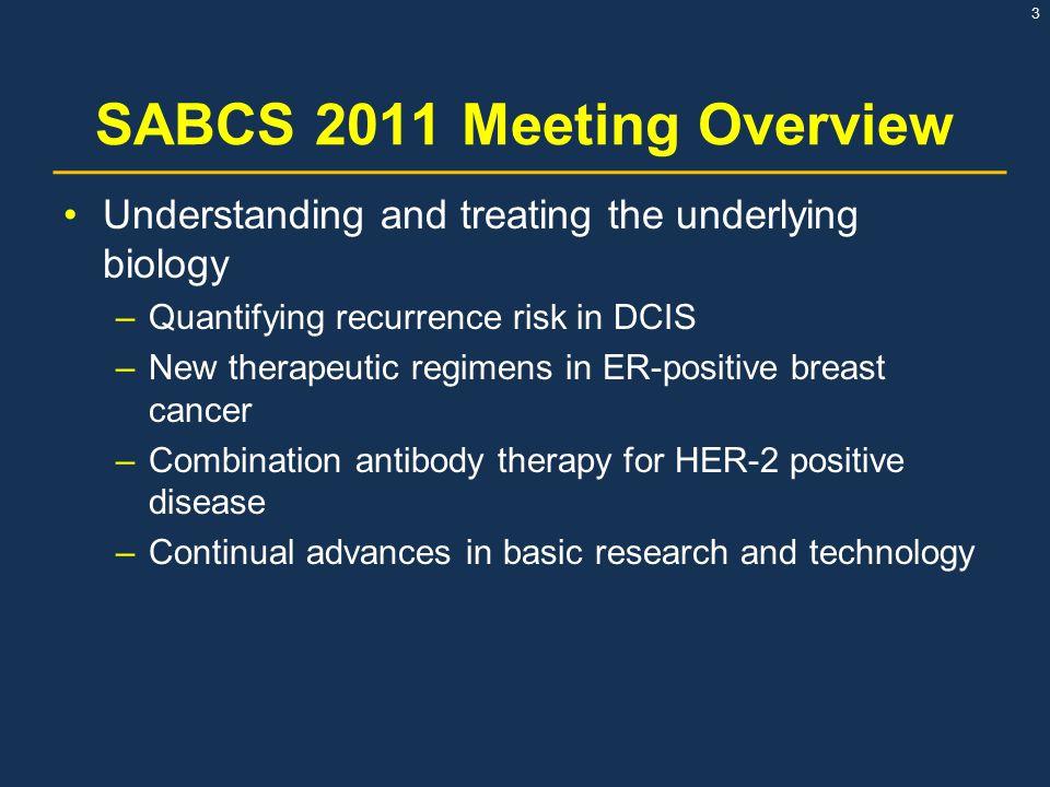 SABCS 2011 Meeting Overview