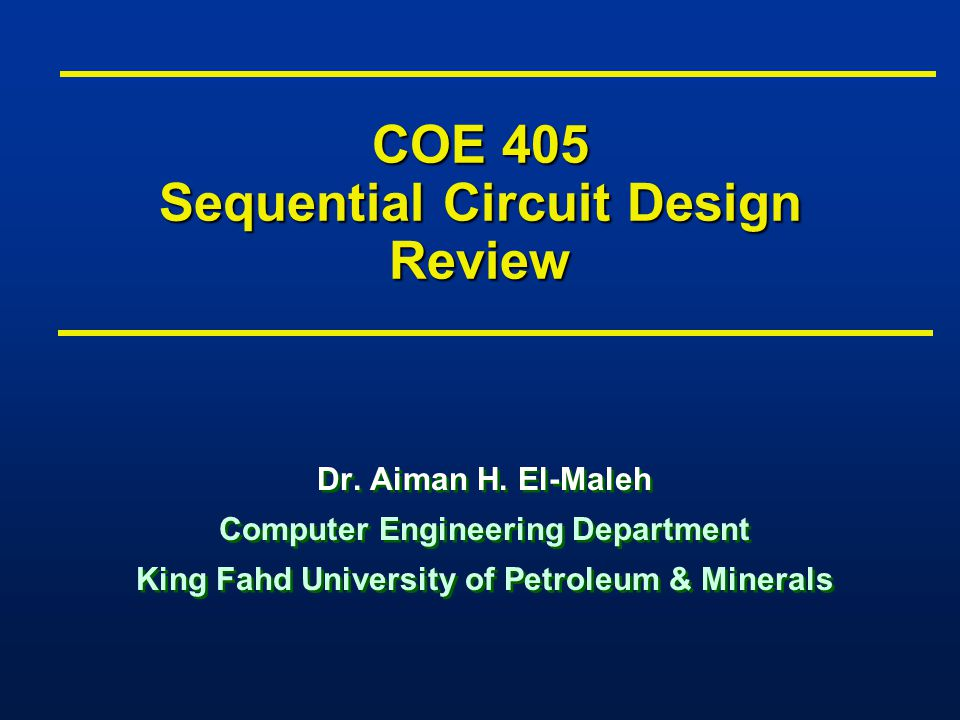 COE 405 Sequential Circuit Design Review