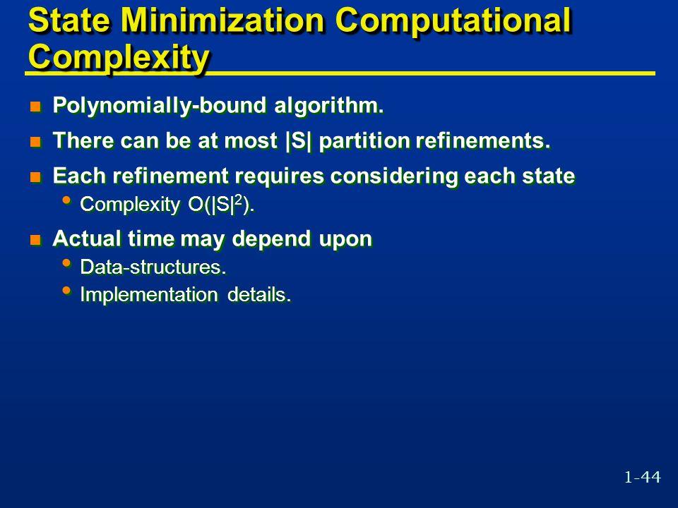 State Minimization Computational Complexity