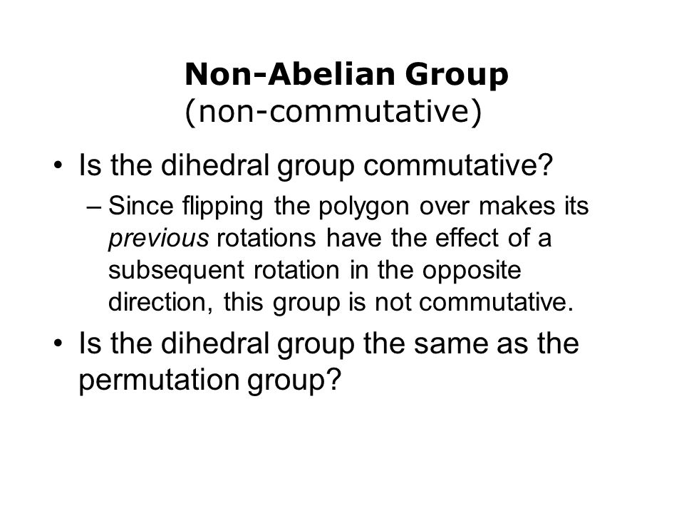 Is the dihedral group commutative