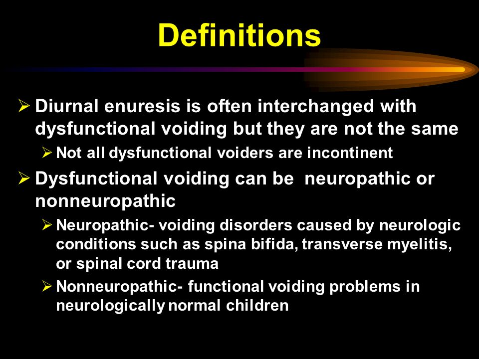 Definitions Diurnal enuresis is often interchanged with dysfunctional voiding but they are not the same.