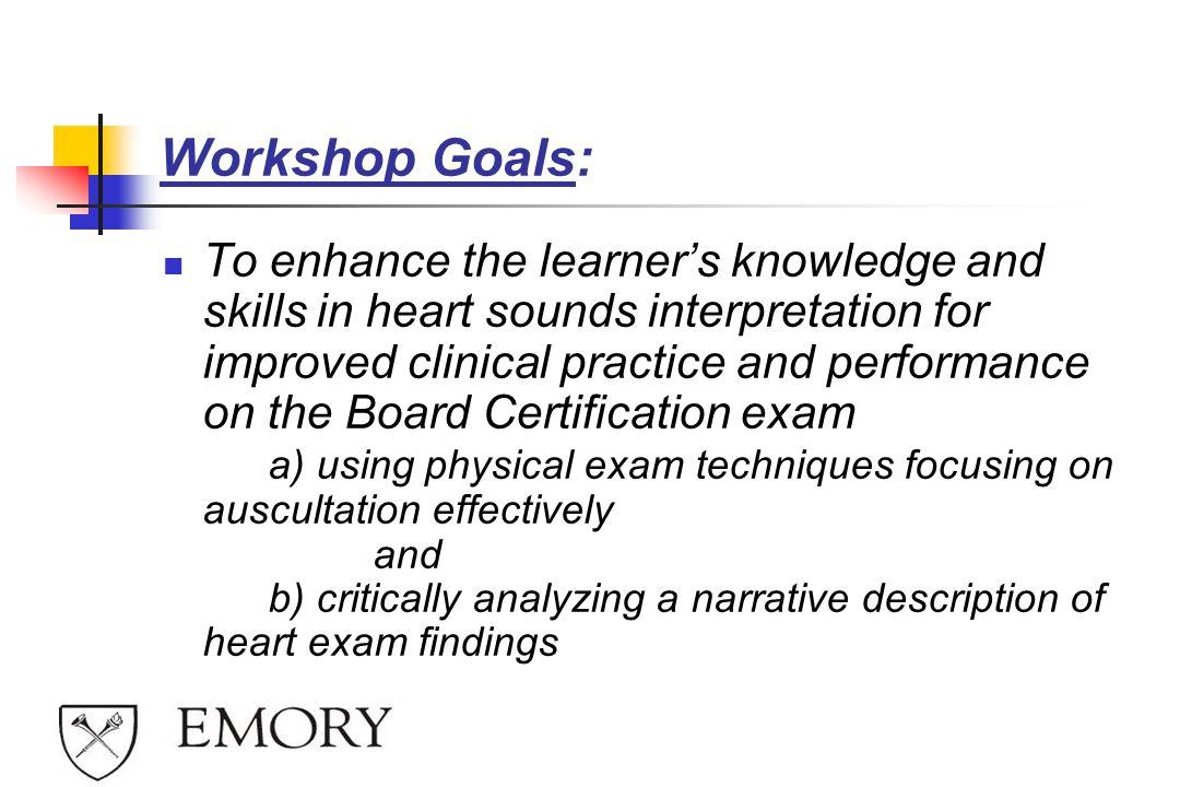 Workshop Goals:
