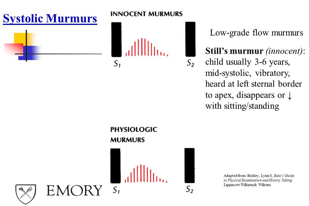 Systolic Murmurs Low-grade flow murmurs