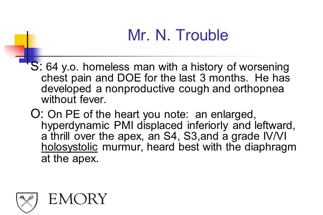 Mr. N. Trouble