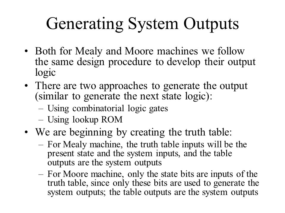 Generating System Outputs