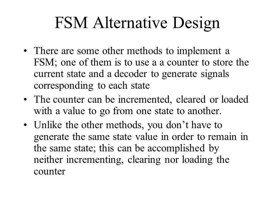 FSM Alternative Design