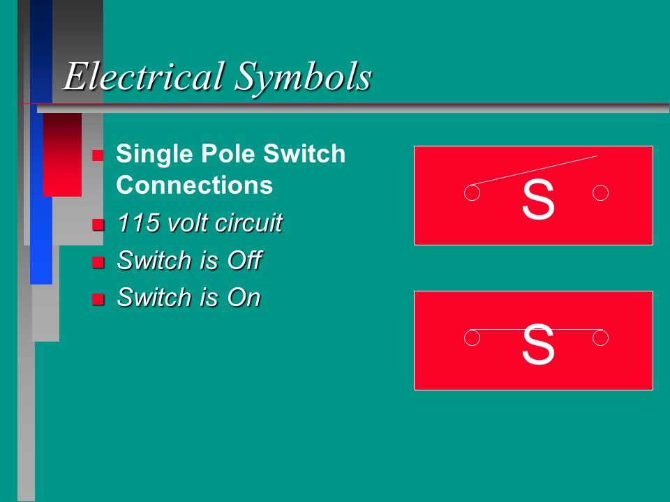 S S Electrical Symbols Single Pole Switch Connections 115 volt circuit