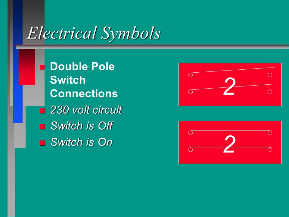 2 2 Electrical Symbols Double Pole Switch Connections 230 volt circuit