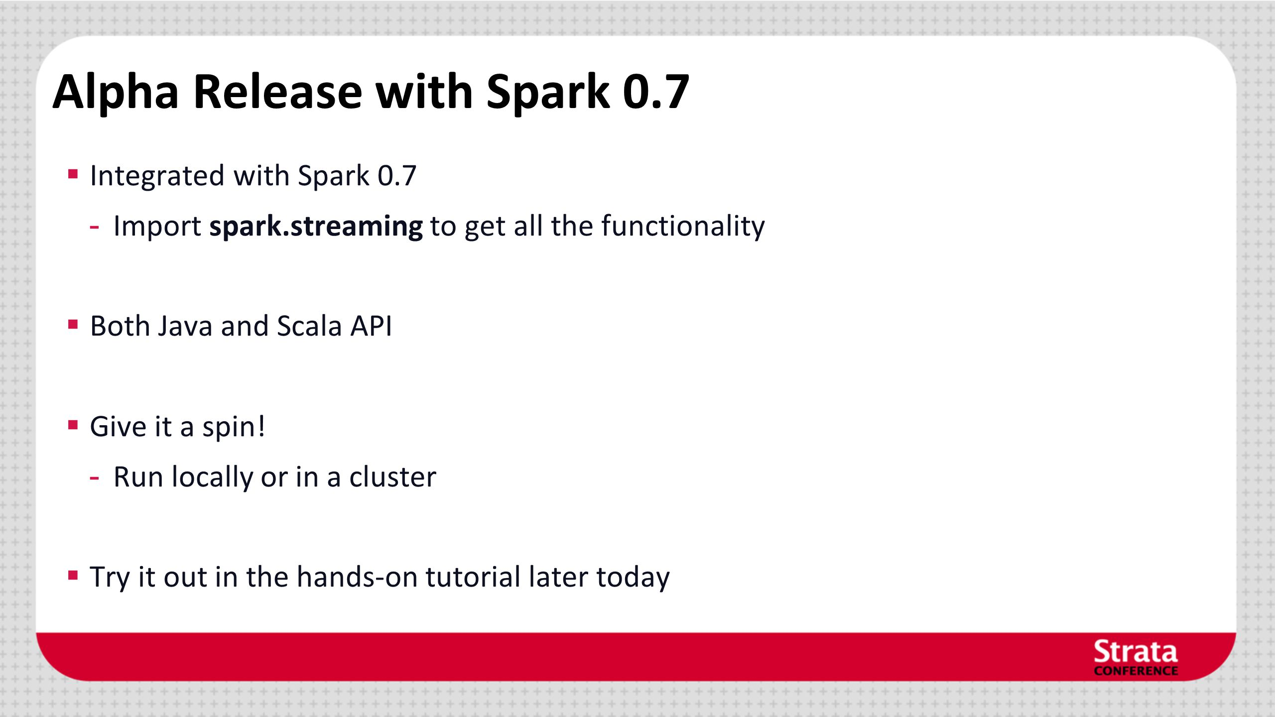 Alpha Release with Spark 0.7