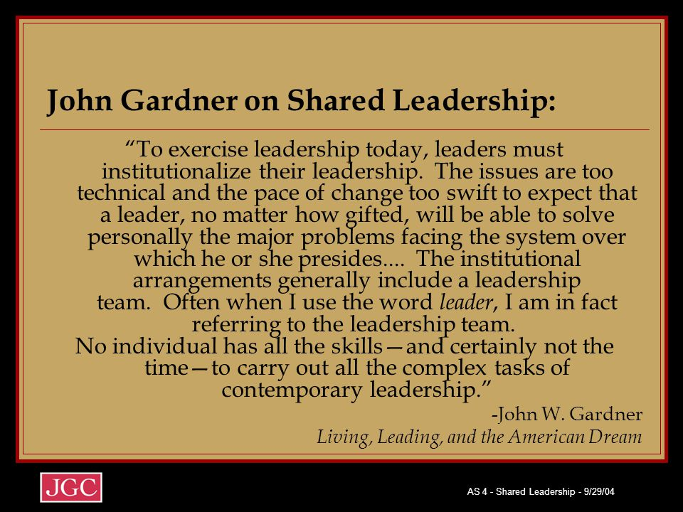 John Gardner on Shared Leadership: