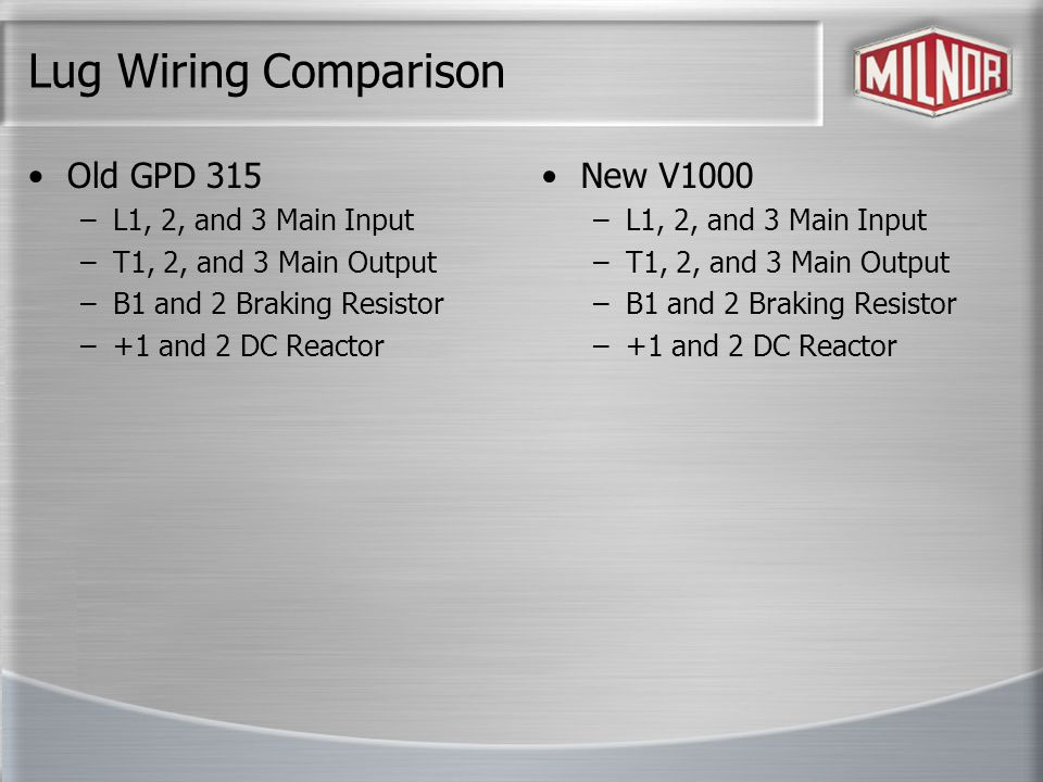 Lug Wiring Comparison Old GPD 315 New V1000 L1, 2, and 3 Main Input