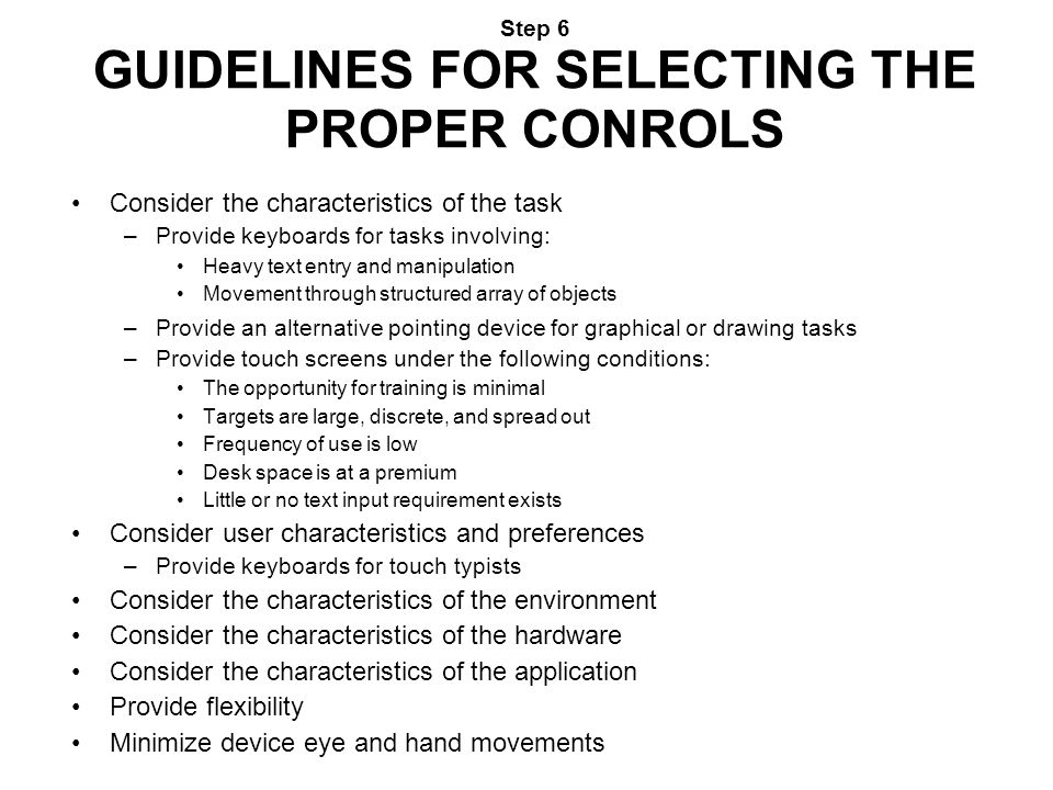 Step 6 GUIDELINES FOR SELECTING THE PROPER CONROLS