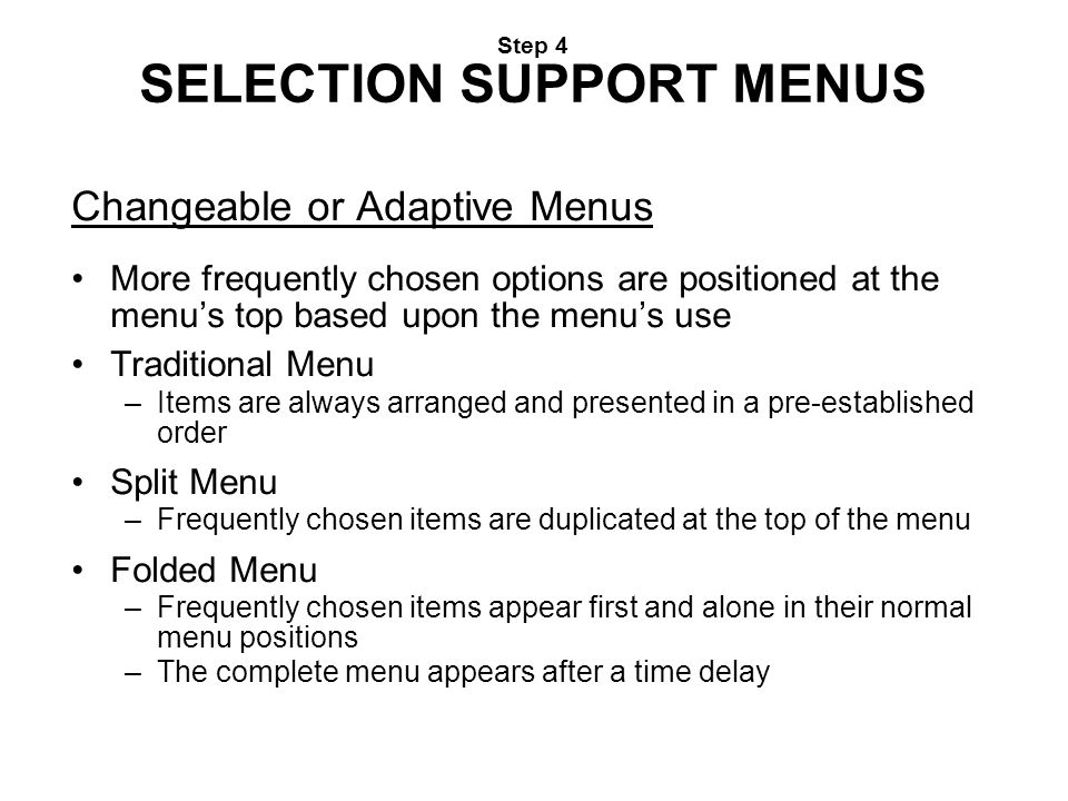 Step 4 SELECTION SUPPORT MENUS