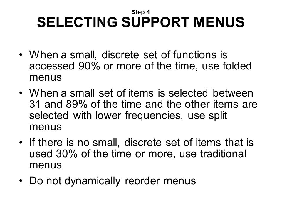 Step 4 SELECTING SUPPORT MENUS