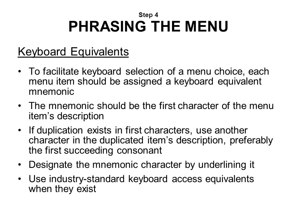 Step 4 PHRASING THE MENU Keyboard Equivalents.