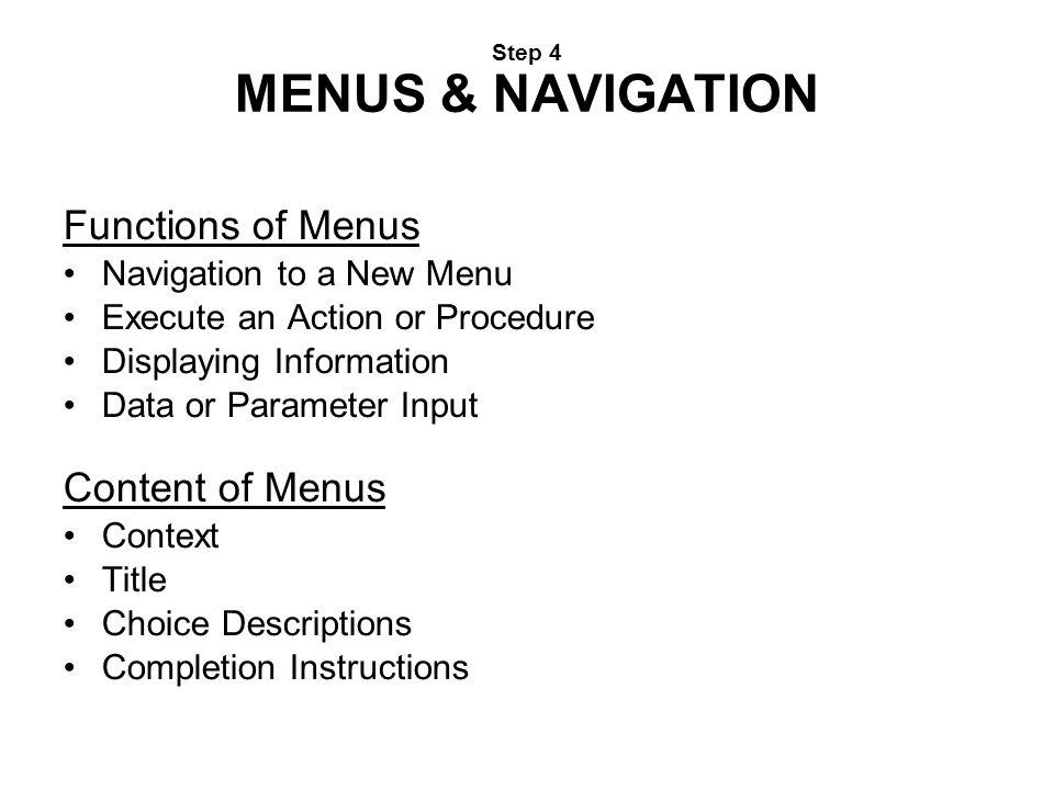 Step 4 MENUS & NAVIGATION