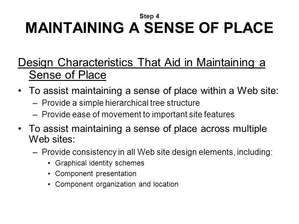 Step 4 MAINTAINING A SENSE OF PLACE