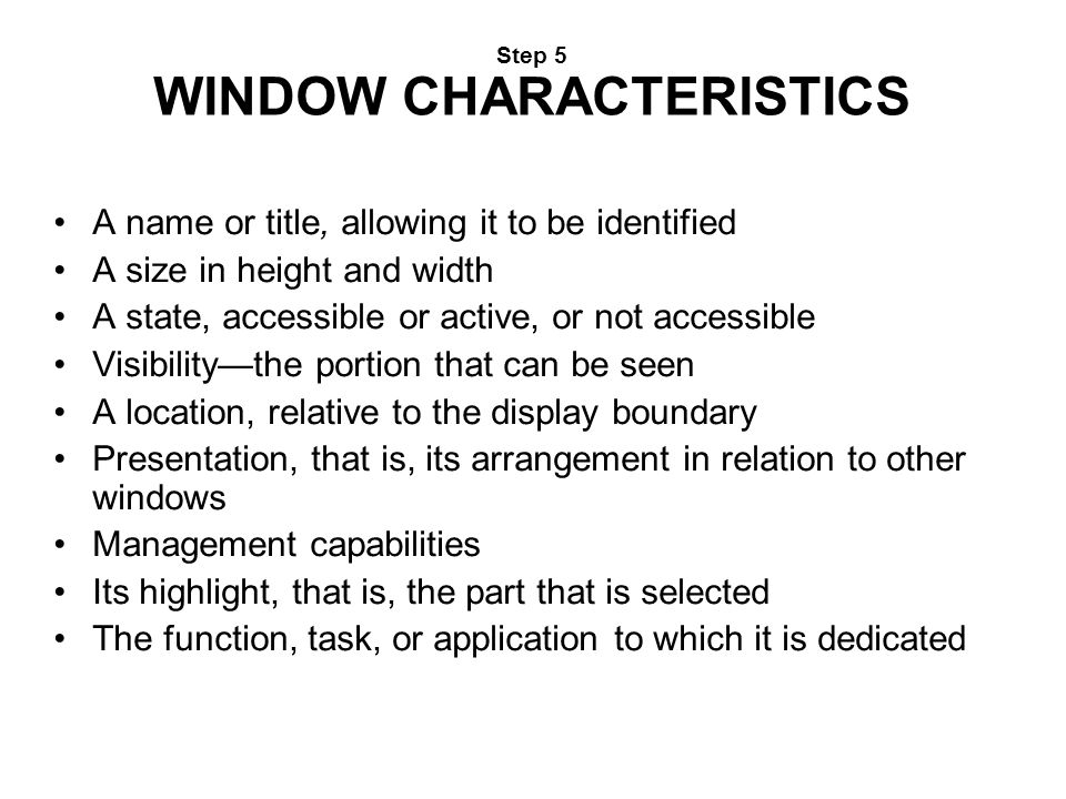Step 5 WINDOW CHARACTERISTICS