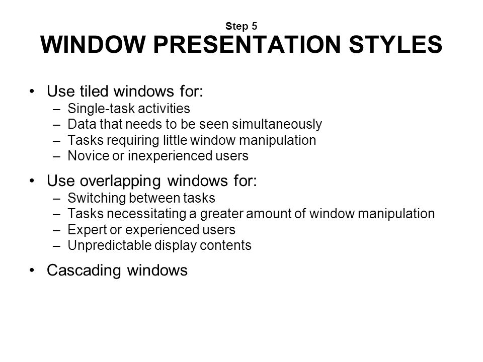 Step 5 WINDOW PRESENTATION STYLES