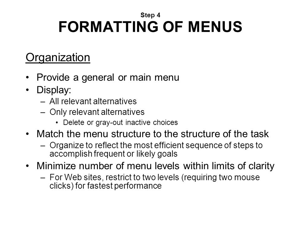 Step 4 FORMATTING OF MENUS