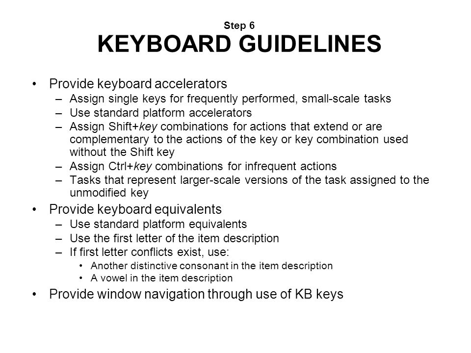 Step 6 KEYBOARD GUIDELINES