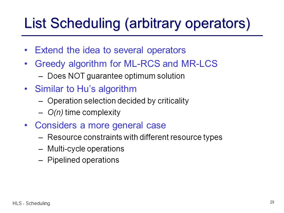 List Scheduling (arbitrary operators)