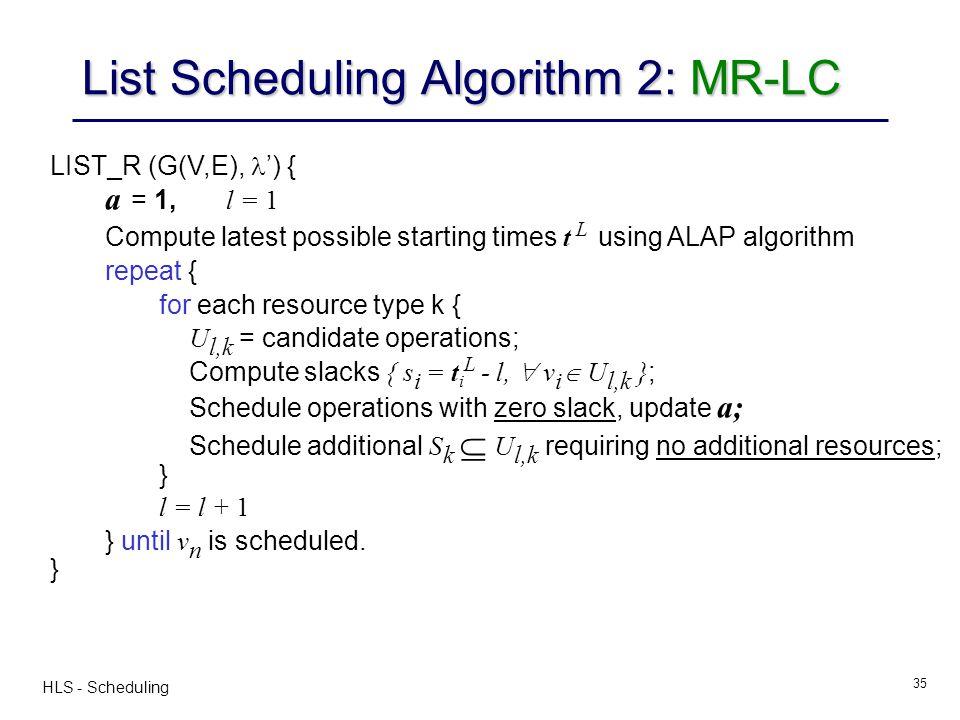 List Scheduling Algorithm 2: MR-LC