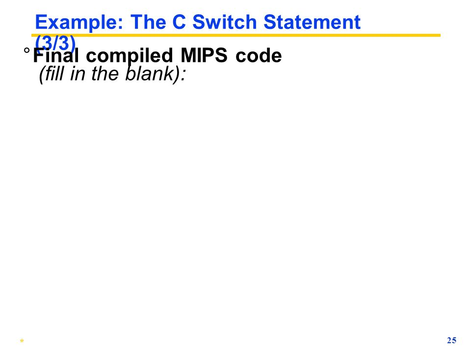 Example: The C Switch Statement (3/3)