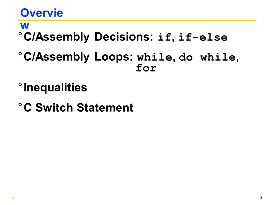 C/Assembly Decisions: if, if-else