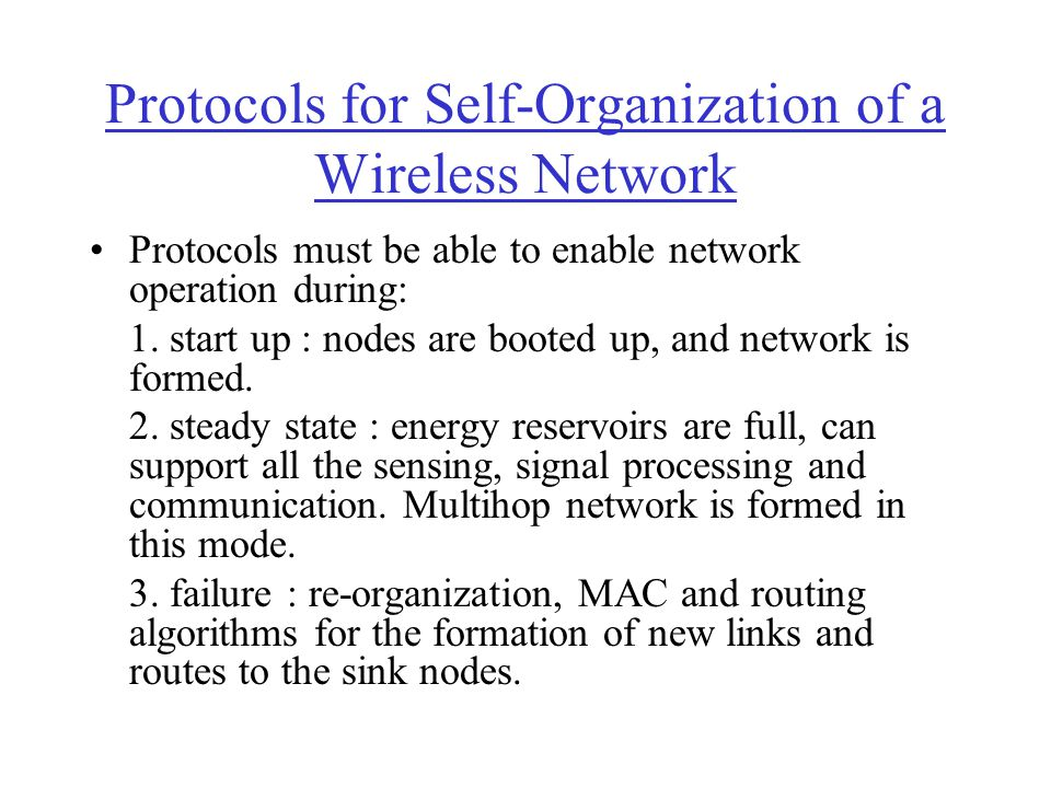 Protocols for Self-Organization of a Wireless Network