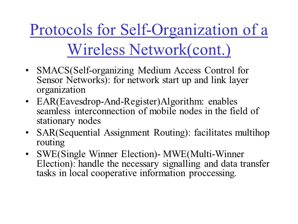 Protocols for Self-Organization of a Wireless Network(cont.)