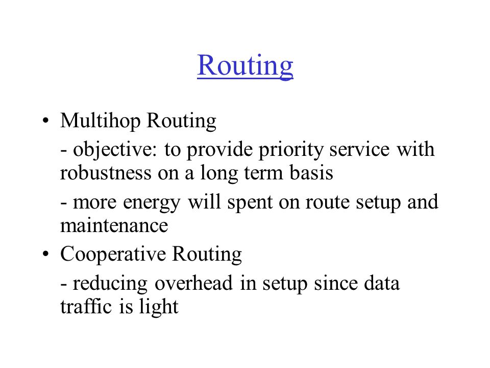 Routing Multihop Routing