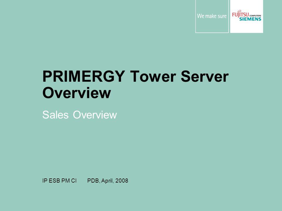 PRIMERGY Tower Server Overview