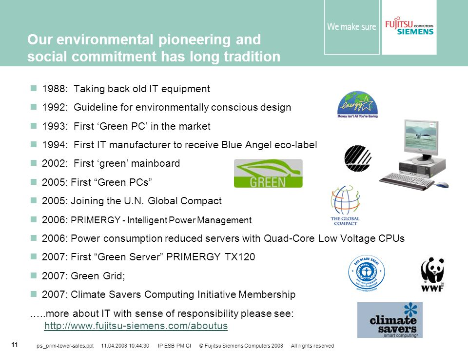 Our environmental pioneering and social commitment has long tradition