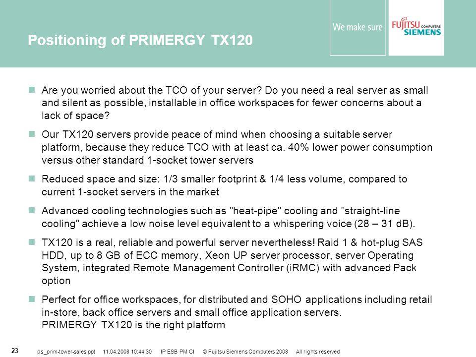 Positioning of PRIMERGY TX120