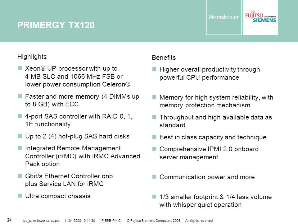 PRIMERGY TX120 Highlights Benefits