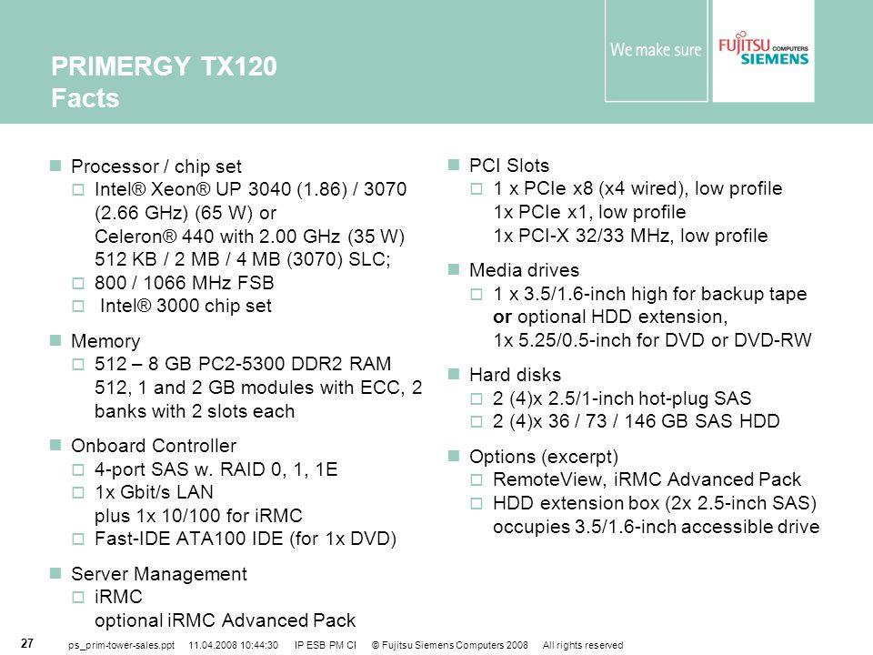 PRIMERGY TX120 Facts Processor / chip set