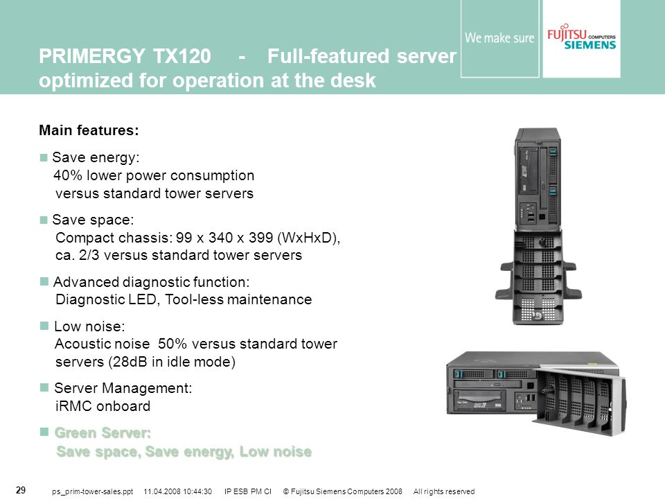 PRIMERGY TX120 - Full-featured server optimized for operation at the desk
