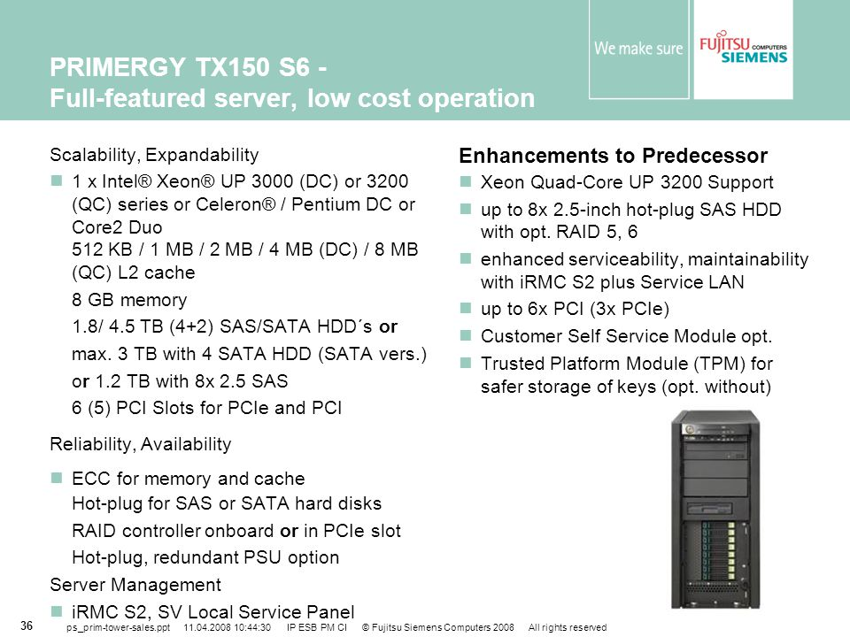 PRIMERGY TX150 S6 - Full-featured server, low cost operation