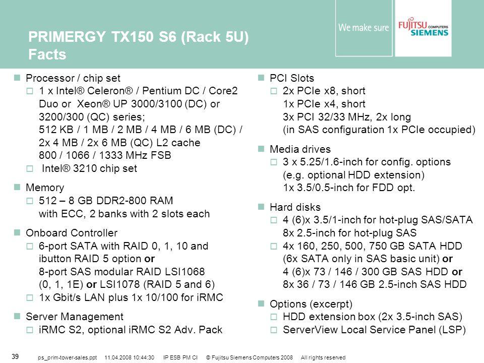 PRIMERGY TX150 S6 (Rack 5U) Facts