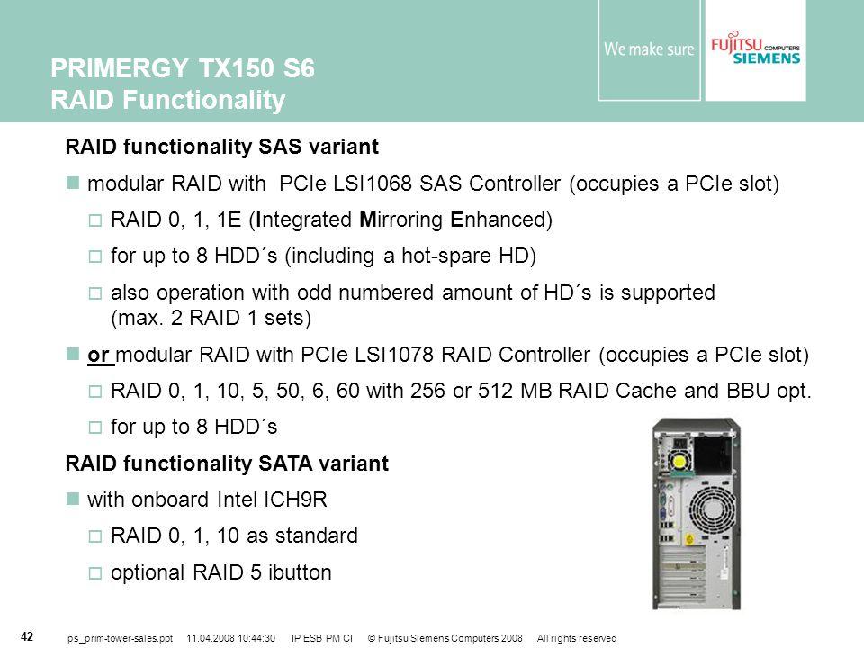 PRIMERGY TX150 S6 RAID Functionality