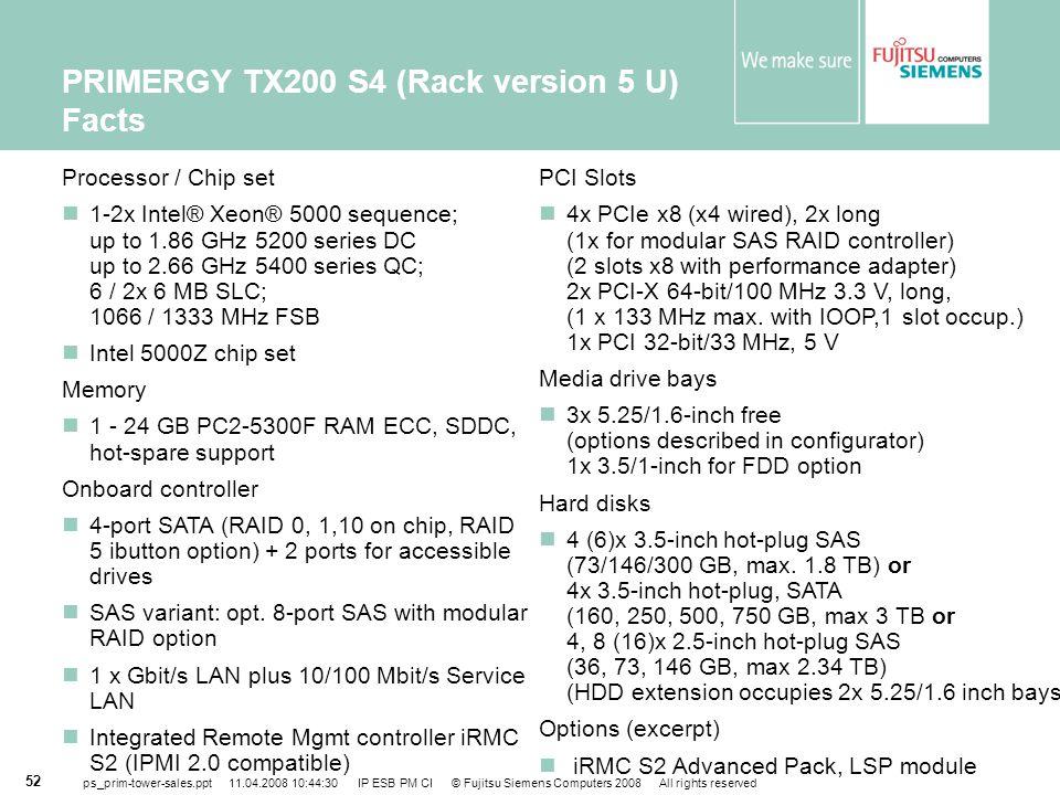 PRIMERGY TX200 S4 (Rack version 5 U) Facts